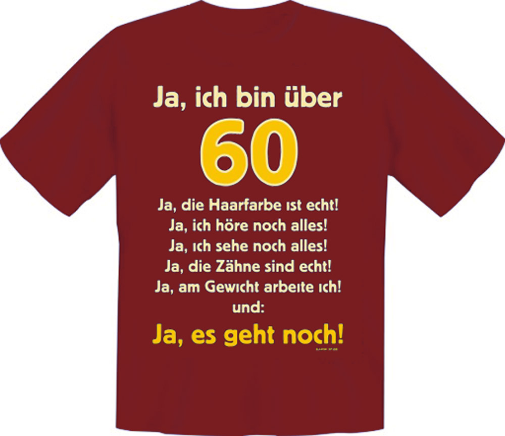 t shirt fun shirt ja ich bin ber 60 60 geburtstag sechzigsten happy birthday ebay. Black Bedroom Furniture Sets. Home Design Ideas